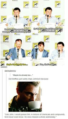 Moffiss just subly imply Johnlock. I knew it! They ship it too!