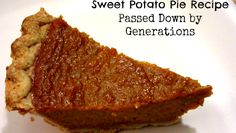 Sweet Potato Pie Recipe Passed Down by Generations