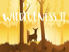 Wildfulness 2  by Studio Brun