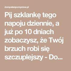 Pij szklankę tego napoju dziennie, a już po 10 dniach zobaczysz, że Twój brzuch robi się szczuplejszy - DomPelenPomyslow.pl Healthy, Turmeric, Health