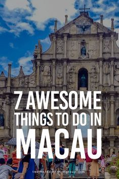 7 Awesome Things to Do in Macao by Michelle Caligan provides you with a list of must-see places and wonderful attractions in Macao. Macau Travel, China Travel, China Trip, Oh The Places You'll Go, Places To Visit, Stuff To Do, Things To Do, Travel Baby Showers, Travel Destinations