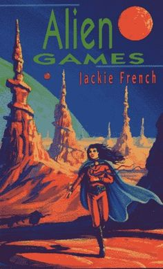 Alien Games by Jackie French - Junior Library