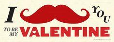 Valentine's Day – I Mustache You To Be My Valentine on http://www.covermytimeline.com