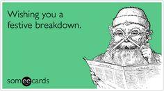 Wishing you a festive breakdown. #holidays #eCards