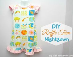 Making a Flutter Ruffle Trim Nightgown AND A Pattern For It