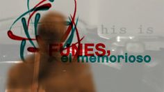 Sobre Borges y la Memoria. Realidad Conexa.