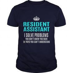 RESIDENT ASSISTANT T Shirts, Hoodie