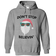 (Good T-Shirts) Dont stop believin - Order Now...