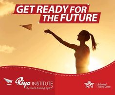Get Ready for the #Future. Join #RiyaInstitute and secure your #career. For more information call +91 9562700121 or visit our website http://riyainstitute.com/ #aviation #travel #tourism #airlines