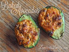 Recipe for Baked Avocados...such a simple recipe to make that absolutely wows guests!