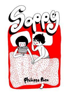 'Soppy' - comic book by UK artist Philippa rice! http://www.amazon.com/Soppy-Love-Story-Philippa-Rice/dp/1449461069/ref=sr_1_1?s=books&ie=UTF8&qid=1400069142&sr=1-1&keywords=soppy