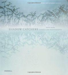 Shadow Catchers: Camera-less Photography by Martin Barnes http://www.amazon.co.uk/dp/1858945925/ref=cm_sw_r_pi_dp_2OYzwb0Q3GMFQ