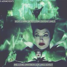 Me when I get into a fight with my sister! Maleficent Quotes, Maleficent 2014, Disney And Dreamworks, Disney Pixar, Walt Disney, Disney Stuff, Disney Love, Danse Macabre, Disney Villains