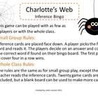 "This inference bingo is a great culminating activity for the book ""Charlotte's Web."" It also makes a great fall party game or spider unit activity...."