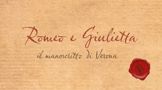 Romeo e Giulietta. Il Manoscritto di Verona