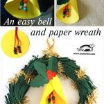An DIY easy bell and paper wreath - paper craft for kids Diy Paper Christmas Tree, Christmas Crafts For Kids, Christmas Activities, Christmas Projects, Christmas Themes, Kids Christmas, Holiday Crafts, Christmas Wreaths, Christmas Decorations