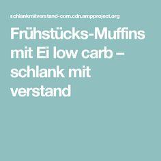 Frühstücks-Muffins mit Ei low carb – schlank mit verstand