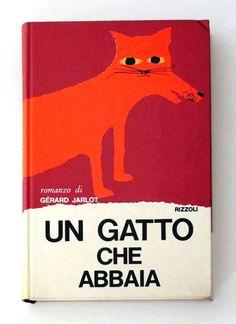 Un gatto che abbaia -G.JARLOT, 1965 Rizzoli