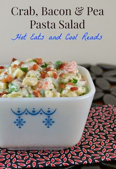 This delicious pasta salad has tons of flavor and is perfect for any occasion. It makes a great lunch too!! Crab, Bacon and Pea Pasta Salad from Hot Eats and Cool Reads!