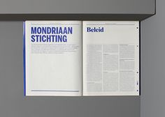 by mainstudio the mondriaan foundation encourages the appreciation of visual arts, design, and cultural heritage from and within the netherlands. the editorial layout of this annual report directly references a newspaper by responding to the core values of the foundation: familiarity, transparency, accessibility, and ease of use.
