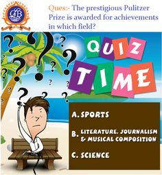 #Question Of The Day!! The prestigious #PulitzerPrize is awarded for #achievements in which field? www.glbimr.org  #Career #Quiz #Quiztime #QuestionOfTheDay