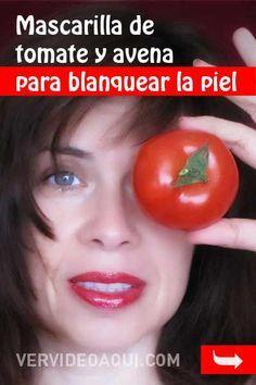 Remedio casero para blanquear la piel. Mascarilla de tomate y avena