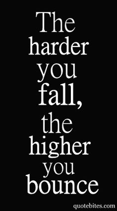 I bounce so high! Words Quotes, Me Quotes, Motivational Quotes, Inspirational Quotes, Sayings, Quotes Positive, Fall Quotes, Positive Thoughts, Wisdom Quotes