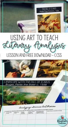 Incorporating art and multiple mediums into the middle school and high school English language arts classroom is one way to teach literary analysis.