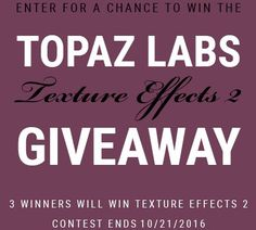 October Texture Effects 2 Giveaway