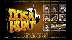 THE GREATEST HUNT FOR SOUTH INDIAN FOOD IN NYC EVER COMMITTED TO FILM!   DOSA HUNT, A Film By Amrit Singh.  Starring: Rostam Batmanglij (Vampire Weekend), Vijay Iyer (Vijay Iyer Trio), Ashok Kondabolu (Das Racist), Alan Palomo (Neon Indian), Amrit Singh (Stereogum), Himanshu Suri (Das Racist), Anand Wilder (Yeasayer)  MAILING LIST http://eepurl.com/mr-XT  SOCIALIZE http://twitter.com/dosahunt http://facebook.com/dosahunt