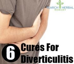 6 Cures For Diverticulitis - How To Cure Diverticulitis Naturally | Search Herbal & Home Remedy