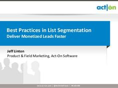 Best Practices in List Segmentation by Act-On Software, via Slideshare