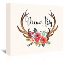 """Bungalow Rose Dream Big Antlers Graphic Art on Wrapped Canvas in Cream Size: 20"""" H x 24"""" W x 1.5"""" D"""