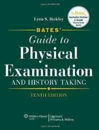 Bates' Guide to Physical Examination and History Taking (Bates' Guide to Physical Examination & History Taking) Hardcover ? Import 25 Dec 2008