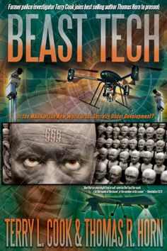 Beast Tech  ($12.04) http://www.amazon.com/exec/obidos/ASIN/B00H84UJNE/hpb2-20/ASIN/B00H84UJNE I would be very careful who I recommend this book to but I do feel his books are well written and researched. - A must read for all End Timers...  - The elite of the world plan to take humanity to the next stage of its evolution...  man is seeking to become as gods apart from the one true God.