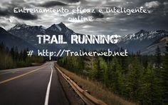 Comienza  a entrenar de manera eficaz e inteligente. Asesoramiento online.  Técnico deportivo en montaña (nivel I). http://www.trainerweb.net