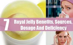 Royal Jelly Benefits, Sources, Dosage And Deficiency