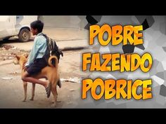 POBRE FAZENDO POBRICE - NARRADO PELO GOOGLE TRADUTOR - YouTube