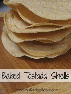 No need to buy them with icky ingredients anymore. These are easy and good! | Baked Tostada Shells - From This Kitchen Table