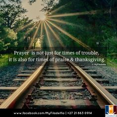 Prayer is not just for times of trouble, it is also for times of praise & thanksgiving. Biblical Quotes, Scripture Quotes, Bible Verses, Counselling Training, Miracle Quotes, Prayer For Church, Christian Facebook, Sisters In Christ, Beach Quotes