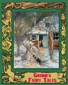 Brothers Grimm. Grimm's Fairy Tales (Illustrated by Arthur Rackham)
