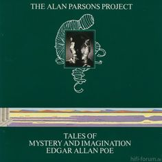 The Alan Parsons Project / Tales of Mystery and Imagination / Edgar Allan Poe 1976 Leonard Whiting, Alan Parsons Project, The Tell Tale Heart, Classic Album Covers, Storm Thorgerson, Album Cover Design, Rock Songs, Progressive Rock, Edgar Allan Poe
