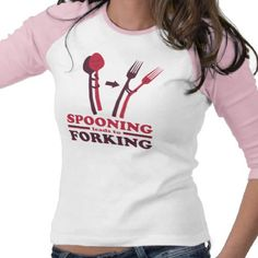 Spooning Leads to Forking Love Romance Tees