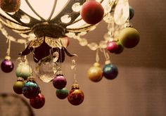 ornaments hanging down from a chandelier!
