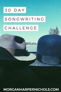 30 day songwriting challenge for aspiring and existing songwriters. inspiration ideas quotes lyric prompts writing prompts journal songs lyrics music industry tips
