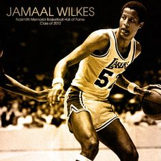 Congratulations to Jamaal Wilkes on being elected to the Naismith Memorial Basketball Hall of Fame Class of 2012