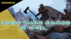 Como subir rapido de nivel FOR HONOR | daymelto