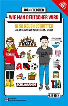 Cover des Buches 'Wie man Deutscher wird - Folge 2: in 50 neuen Schritten / How…