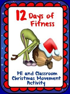 12 Days of Fitness- PE and Classroom Christmas Movement Activity Pe Activities, Movement Activities, Fitness Activities, Physical Activities, Fitness Games, Kids Fitness, Preschool Christmas, Christmas Games, Holiday Games