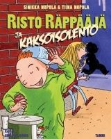 Sinikka Nopola ja Tiina Nopola: Risto Räppääjä ja kaksoisolento